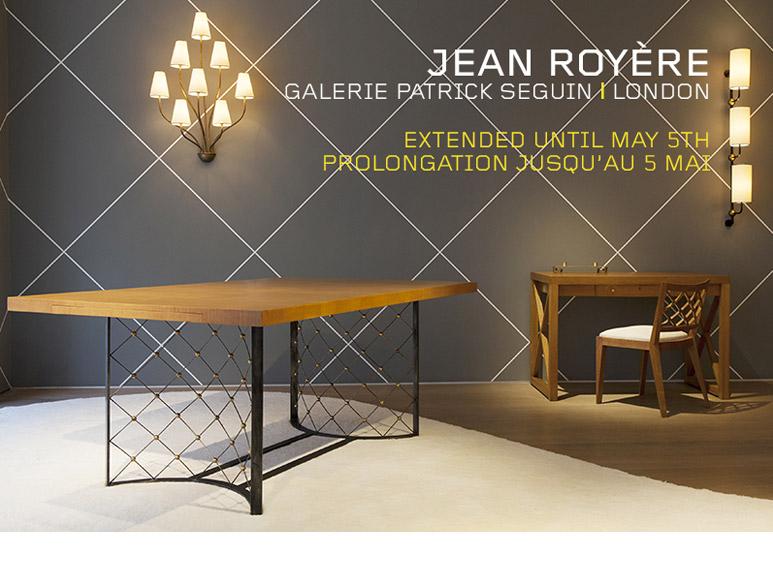 JEAN ROYÈRE – GALERIE PATRICK SEGUIN LONDRES